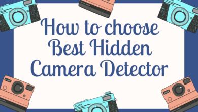 How to choose Best Hidden Camera Detector